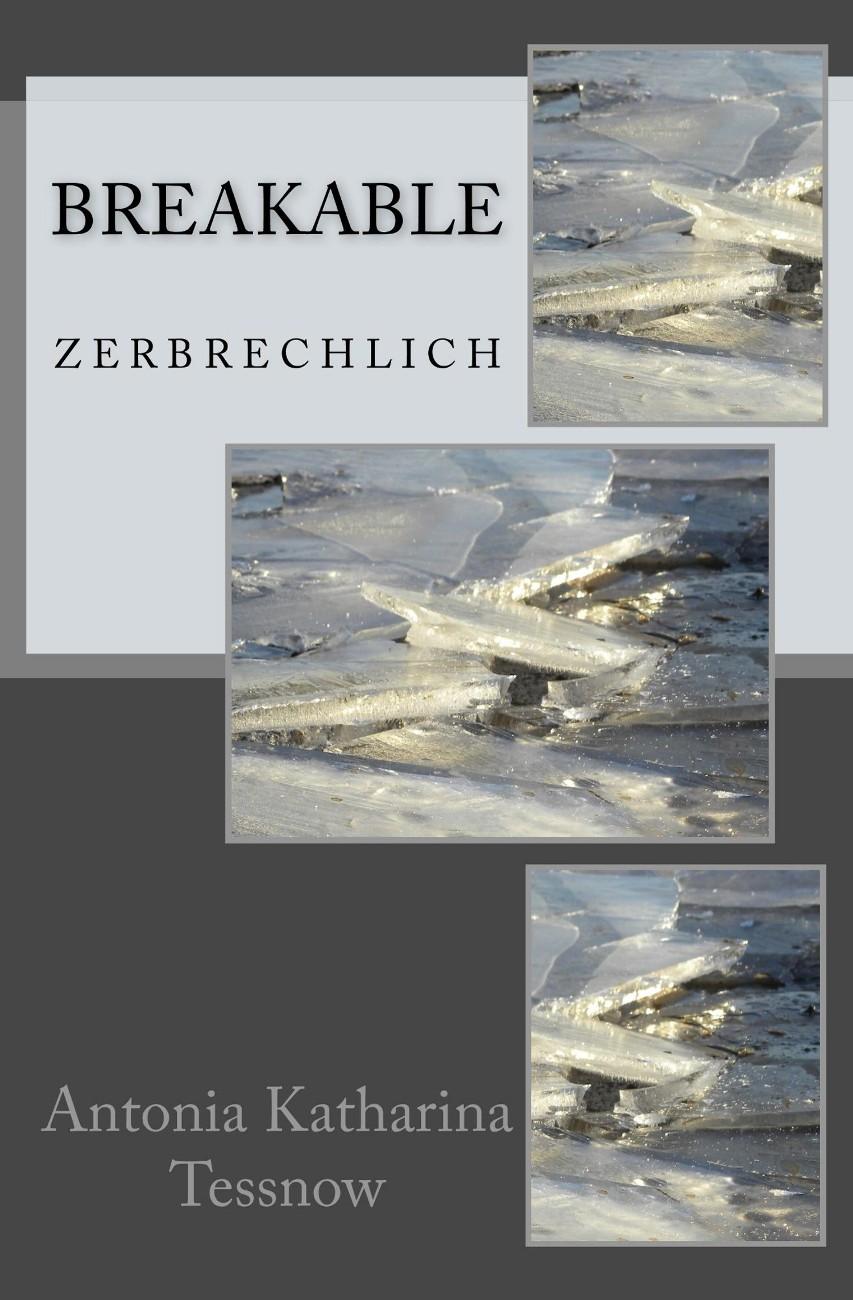 Breakable – Zerbrechlich