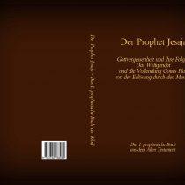 Der Prophet Jesaja – Das 1. prophetische Buch aus dem Alten Testament der Bibel