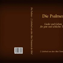 Die Psalmen – Das 2. Lehrbuch aus dem Alten Testament der Bibel