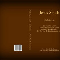 Das Buch Jesus Sirach – Ecclesiasticus