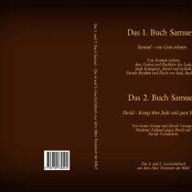 Das 1. und 2. Buch Samuel – das 4. und 5. Geschichtsbuch aus dem Alten Testament der Bibel