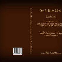 Das 3. Buch Mose – Leviticus – das 3. Gesetzbuch aus dem Alten Testament der Bibel
